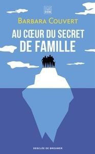 Barbara Couvert - Au coeur du secret de famille.