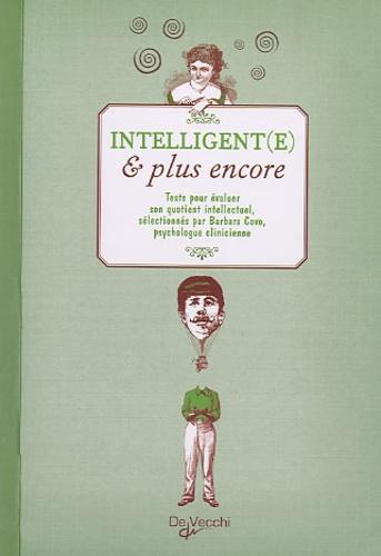 Barbara Covo - Intelligent(e) et plus encore - Tests pour évaluer son quotient intellectuel.