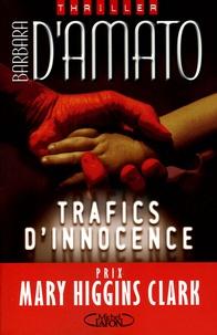 Barbara D'Amato - Trafics d'innocence.