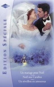 Barbara Daly et Anne McAllister - Mariés de Noël (Harlequin Edition Spéciale).
