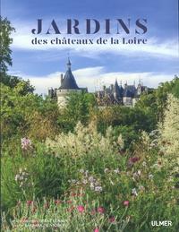 Jardins des châteaux de la Loire - Barbara de Nicolaÿ |
