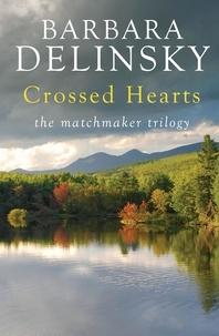Barbara Delinsky - Crossed Hearts.