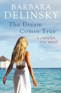 Barbara Delinsky - The Dream Comes True.