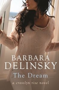 Barbara Delinsky - The Dream.
