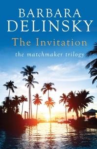 Barbara Delinsky - The Invitation.