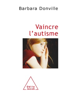 Barbara Donville - Vaincre l'autisme.
