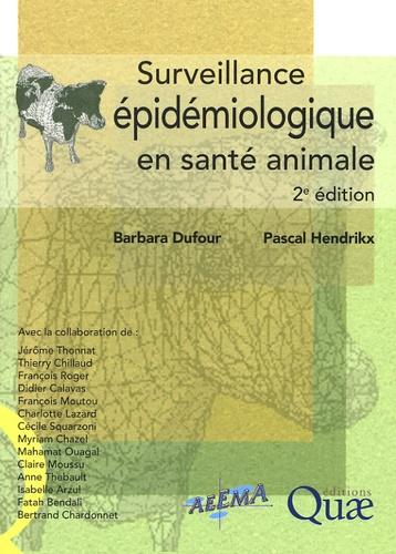 Barbara Dufour - Surveillance épidémiologique en santé animale.