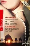 Barbara Dunlop et Elizabeth Lane - Au coeur des sables - Un troublant secret - T6 - Les Secrets de Waverly's.