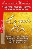 Barbara Dunlop - Le Coeur d'Or - Série Les Secrets de Waverly's.