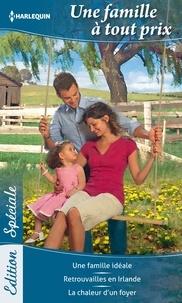 Barbara Dunlop et Maggie Cox - Une famille à tout prix.