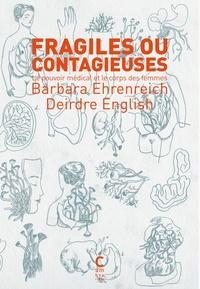 Histoiresdenlire.be Fragiles ou contagieuses - Le pouvoir médical et le corps des femmes Image