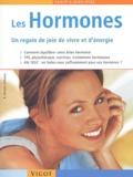 Barbara Fervers-Schorre - Les hormones - Un regain de joie de vivre et d'énergie.