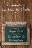 Barbara Fouquin - L'aventure au bout de l'école.