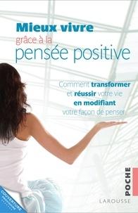 Mieux vivre grâce à la pensée positive.pdf