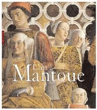 Barbara Furlotti et Guido Rebecchini - L'art à Mantoue.