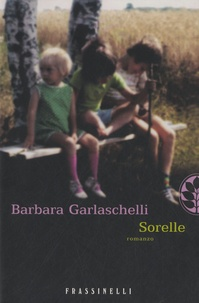 Barbara Garlaschelli - Sorelle.
