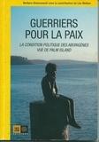 Barbara Glowczewski et Lex Wotton - Guerriers pour la paix - La condition politique des Aborigènes vue de Palm Island.