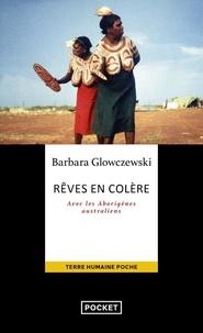 Barbara Glowczewski - Rêves en colère - Avec les Aborigènes australiens.