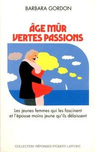 Barbara Gordon - Age mûr, vertes passions.