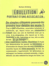 Barbara Grinberg - Ebullition - Portrait d'une association.
