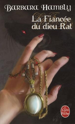 Barbara Hambly - La Fiancée du dieu Rat.