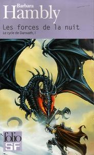 Barbara Hambly - Le cycle de Darwath Tome 1 : Les forces de la nuit.