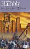 Barbara Hambly - Le cycle de Darwath Tome 2 : Les murs des Ténèbres.
