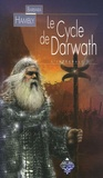 Barbara Hambly - Le Cycle de Darwath - Les forces de la nuit, Les murs des ténèbres, Les armées du jour.