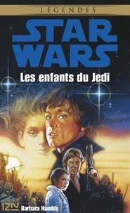 Barbara Hambly - Les enfants du Jedi.