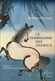 Barbara Hannah - Le symbolisme des animaux.