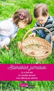 Barbara Hannay et Nikki Logan - Adorables jumeaux - Un si bel été - Un double miracle - Une délicieuse attente.