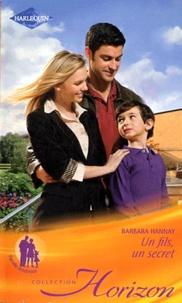 Barbara Hannay - Un fils, un secret.