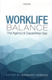 Barbara Hobson - Worklife Balance - The Agency and Capabilities Gap.