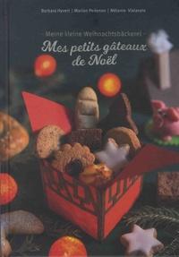 Barbara Hyvert et Marion Pedenon - Mes petits gâteaux de Noël.