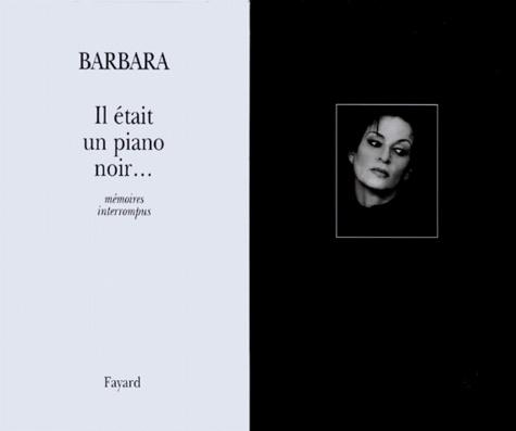 IL ETAIT UN PIANO NOIR... Mémoires interrompus