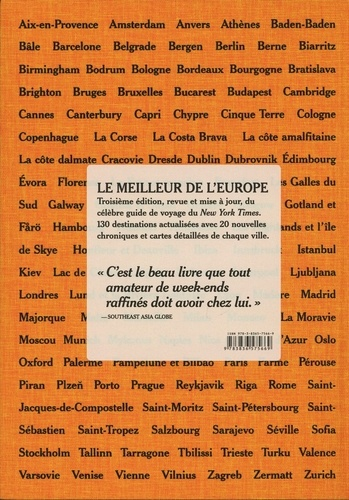 The New York Times 36 Hours Europe. 130 destinations 3e édition
