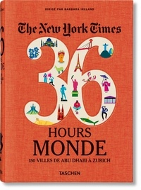 Ucareoutplacement.be The New York Times 36 Hours Monde - 150 villes d'Abu Dhabi à Zurich Image