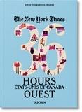 Barbara Ireland - The New York Times 36 Hours - Etats-Unis et Canada Ouest.