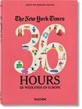 Barbara Ireland - The New York Times, 36 hours - 125 week-ends en Europe.