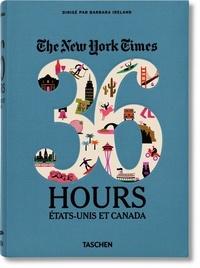 Barbara Ireland - The New York Times 36 Hours - Etats-Unis et Canada.