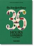 Barbara Ireland - The New York Times 36 Hours - Londres et au-delà.