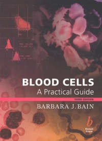 Blood cells. A practical guide, 3rd edition.pdf