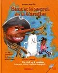 Barbara Jean-Elie - Sina et le secret de la Caraïbe. 1 CD audio