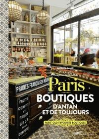 Barbara Kamir et Christian Sarramon - Paris, boutiques d'antan et de toujours.