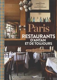 Barbara Kamir et Christian Sarramon - Paris, restaurants d'antan et de toujours.