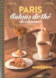 Barbara Kamir - Paris salons de thé de charme - Les douceurs gourmandes du Tea Time.