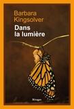 Barbara Kingsolver et Barbara Kingsolver - Dans la lumière.