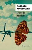 Barbara Kingsolver - Dans la lumière.