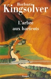 Barbara Kingsolver et Barbara Kingsolver - L'Arbre aux haricots.