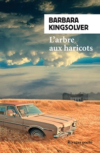 Barbara Kingsolver - L'arbre aux haricots.